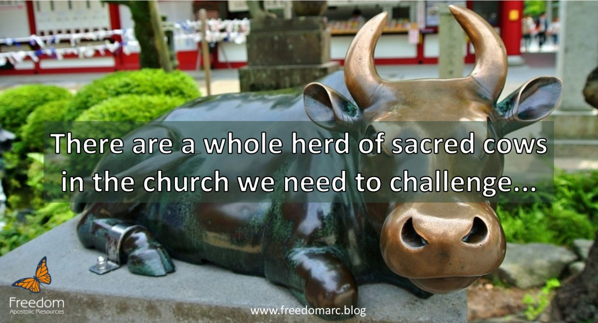 40. Challenging the Sacred Cows