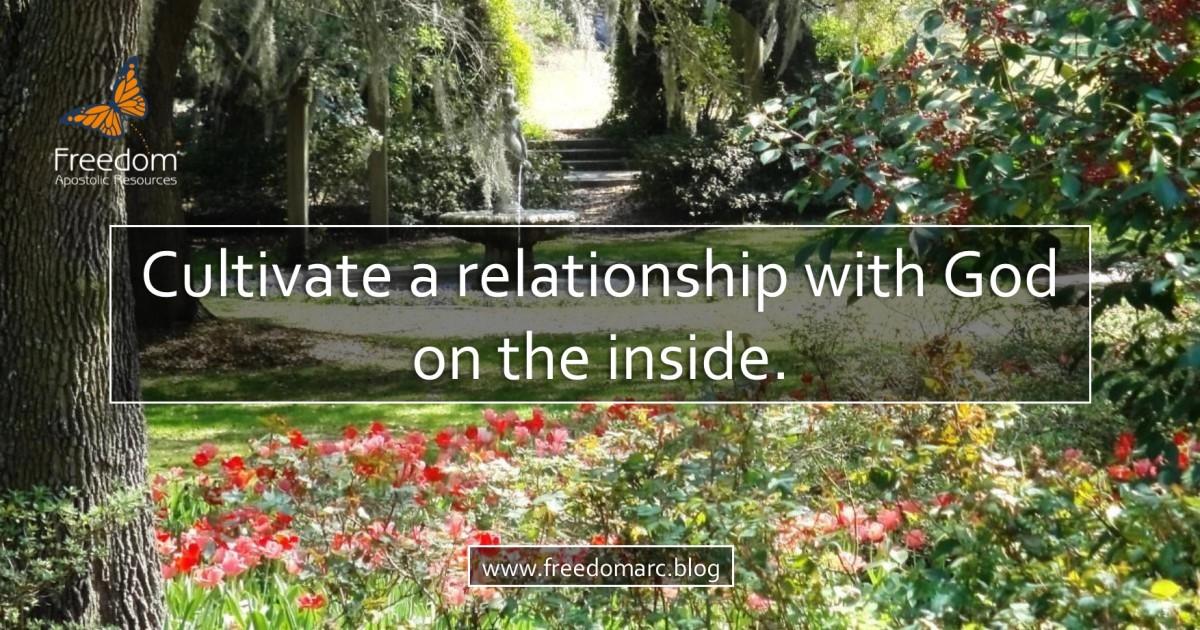 123. Cultivate a GardenRelationship