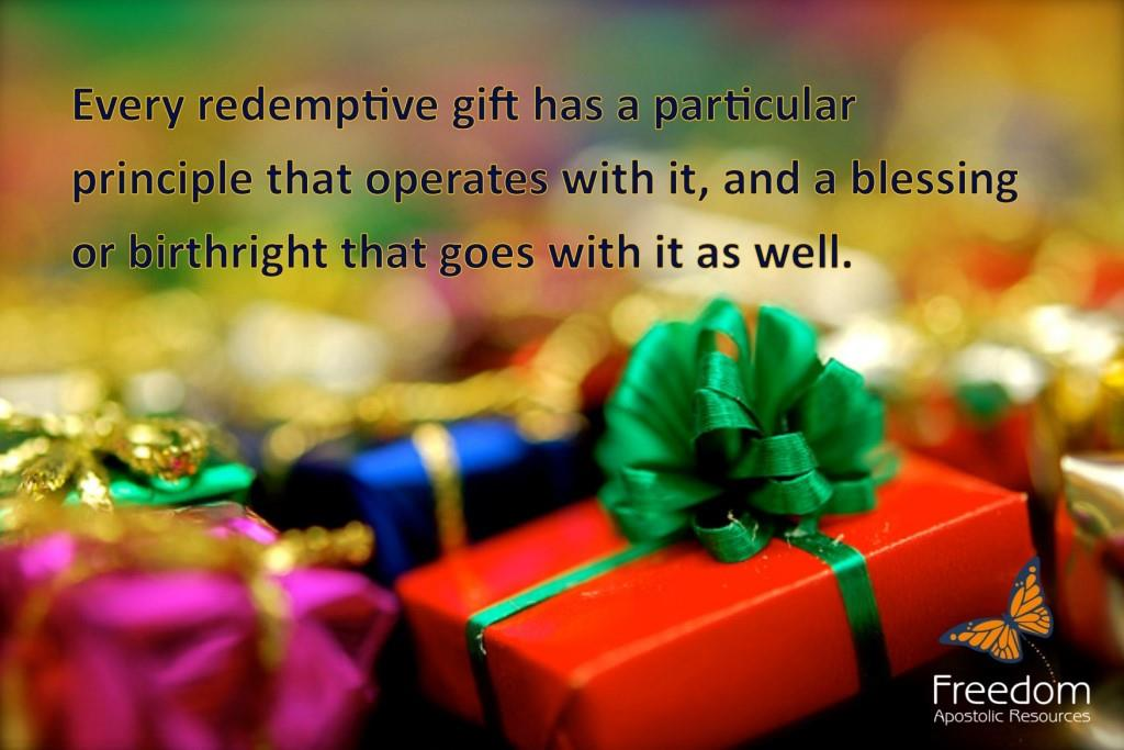 218. Principles and Blessings – Redemptive Gifts (2)