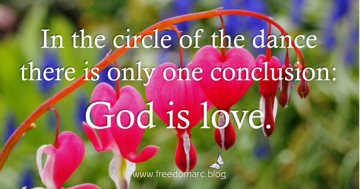 272. One Conclusion: God Is Love